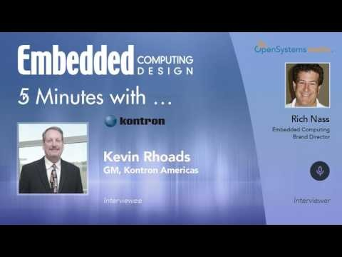 Five Minutes With…Kevin Rhoads, GM, Kontron Americas
