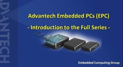 Advantech Embedded PC (EPC) Introduction to Full Series