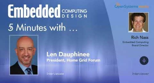 Five Minutes With…Len Dauphinee, President, Home Grid Forum