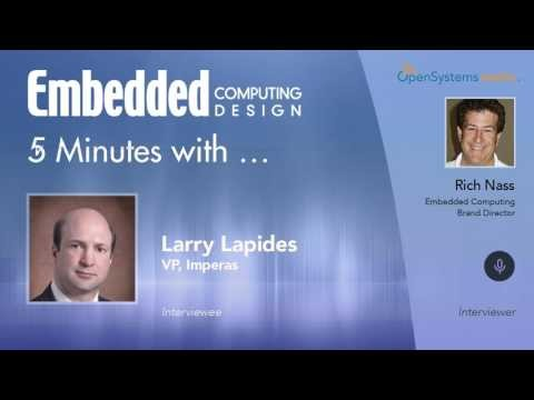 Five Minutes With…Larry Lapides, VP, Imperas
