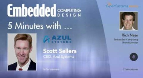 Five Minutes With...Scott Sellers, CEO, Azul Systems