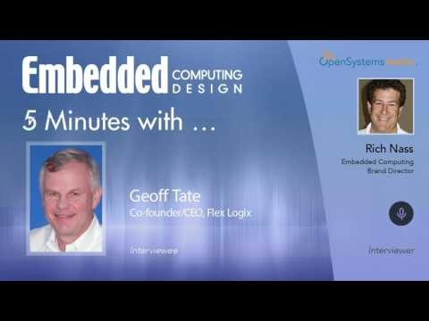 Five Minutes With… Geoff Tate, Co-founder/CEO, Flex Logix