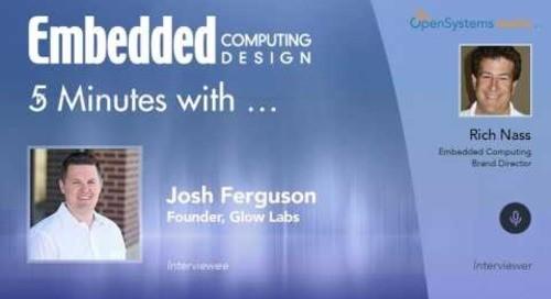 Five Minutes With…Josh Ferguson, Founder, Glow Labs