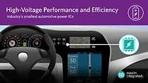 Maxim Integrated\'s high-voltage automotive buck converters and buck controllers address challenges for next-generation designs incorporating higher power microprocessors into digital instrument clusters and radio head units.