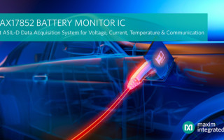 Maxim Integrated Unveils Industry's First Data Acquisition System to Achieve ASIL-D Compliance for Voltage, Current, Temperature, and Communication of a Battery Management System