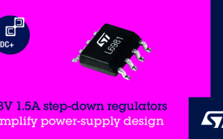 Integrated 1.5A Synchronous Regulators from STMicroelectronics Simplify High-Efficiency Power Conversion