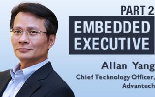 Embedded Executive: Allan Yang, CTO, Advantech