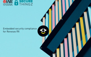 IAR Systems and Secure Thingz Present Embedded Security Compliance Solution for Renesas RX