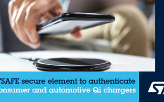 STMicroelectronics Announces Wireless-Charging Secure Solution for Consumer and Automotive Qi-certified Chargers
