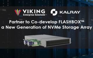 Viking Enterprise Solutions and Kalray Announce the Co-development of FLASHBOX NVMe Storage Arrays