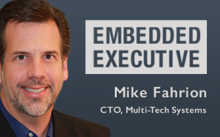 Embedded Executive: Mike Fahrion, CTO, Multi-Tech Systems