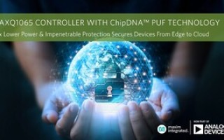 Lowest-Power ChipDNA PUF Technology from Analog Devices Secures Embedded Devices from Edge to Cloud