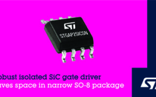 Robust Isolated SiC Gate Driver from STMicroelectronics Saves Space in Narrow SO-8 Package
