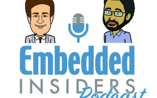 Embedded Insiders Podcast: In the summertime we?ve got dev kits on our minds
