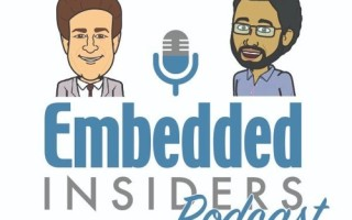 Embedded Insiders  Episode #40 ? Embedded World 2018 Recap & More M&A