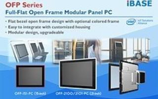 IBASE Debuts OFP Series Full-Flat Open Frame Modular Panel PC