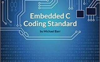 Barr Group Releases 2018 Update of Embedded C Coding Standard