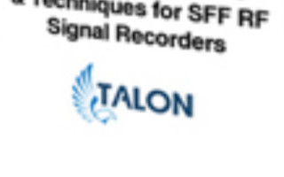 Development Tactics and Techniques for Small Form Factor RF Signal Recorders