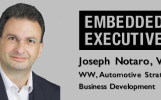 Embedded Executives: Joseph Notaro, VP, WW Automotive Strategy, Business Development ON Semiconductor
