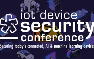 IoT Device Security Conference to Feature Talks from AWS IoT, Google, and IoT Security Foundation