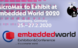 MicroMax Announced That It Will Exhibit Its New Line of Rugged Computer Systems at Embedded World 2020, February 25th to 27th in Nuremberg,