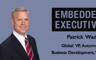 Embedded Executives: Patrick Wadden, Global VP, Automotive Business Development, Vicor