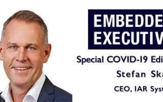 Special COVID-19 Edition of Embedded Executives: Stefan Skarin, CEO, IAR Systems