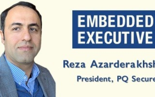Embedded Executives: Reza Azarderakhsh, President, PQSecure