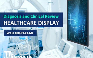 Winmate 15.6-inch Healthcare Multi-Touch Display for Diagnosis and Clinical Review