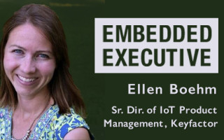 Embedded Executive: Ellen Boehm, Sr. Dir. of IoT Product Management, Keyfactor