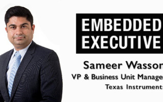 Embedded Executive: Sameer Wasson, VP & Business Unit Manager, Texas Instruments