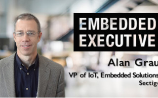Embedded Executive: Alan Grau, VP of IoT, Embedded Solutions, Sectigo